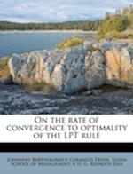 On the Rate of Convergence to Optimality of the Lpt Rule af A. H. G. Rinnooy Kan, Johannes Bartholomeus Gerardus Frenk