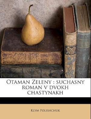 Otaman Zeleny af Klym Polishchuk