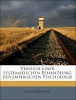 Versuch Einer Systematischen Behandlung Der Empirischen Psychologie. Erster Band. Erste Abtheilung. af Franz Xaver Biunde