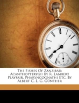 The Fishes of Zanzibar af R. Lambert Playfair