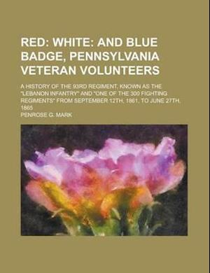 Red; A History of the 93rd Regiment, Known as the