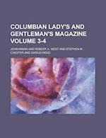 Columbian Lady's and Gentleman's Magazine Volume 3-4 af John Inman