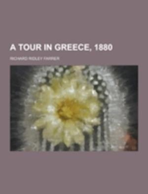 A Tour in Greece, 1880 af Richard Ridley Farrer