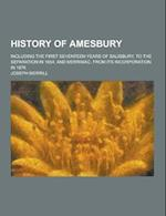 History of Amesbury; Including the First Seventeen Years of Salisbury, to the Separation in 1654; And Merrimac, from Its Incorporation in 1876 af Joseph Merrill