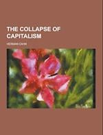 The Collapse of Capitalism af Herman Cahn