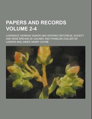 Papers and Records Volume 2-4 af Lawrence Hermon Tasker