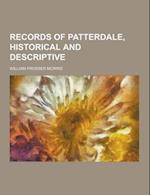 Records of Patterdale, Historical and Descriptive af William Prosser Morris