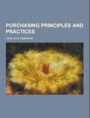 Purchasing Principles and Practices af John Cecil Dinsmore