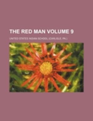 The Red Man Volume 9 af United States Indian School