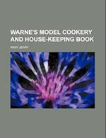 Warne's Model Cookery and House-Keeping Book af Mary Jewry