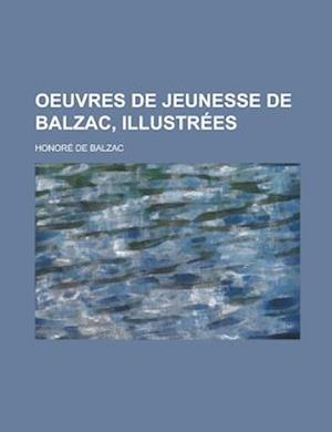 Oeuvres de Jeunesse de Balzac, Illustrees af Georgios I. Zekos, Honoré de Balzac