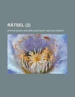 Ratsel (2) af Arthur Bonus