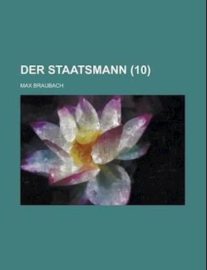 Der Staatsmann (10) af Max Braubach