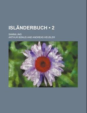 Islanderbuch (2); Sammlung af Arthur Bonus