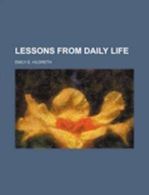 Lessons from Daily Life af Emily E. Hildreth