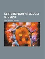 Letters from an Occult Student af Jane Oliphant Muscat