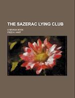 The Sazerac Lying Club; A Nevada Book af Fred H. Hart