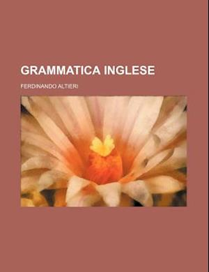 Grammatica Inglese af Ferdinando Altieri