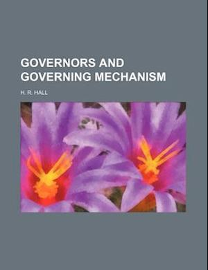 Governors and Governing Mechanism af H. R. Hall