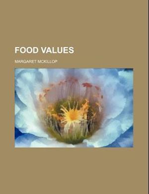 Food Values af Margaret Mckillop