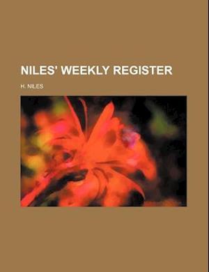 Niles' Weekly Register af H. Niles