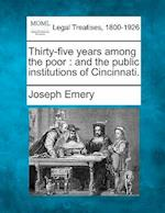 Thirty-Five Years Among the Poor af Joseph Emery