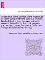 A   Narrative of the Voyage of the Argonauts in 1880; Compiled by the Bard [I.E. William Mitchell Banks] from the Most Authentic Records, Illustrated af Richard Caton, William Mitchell Banks, Anonymous