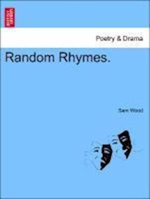 Random Rhymes. af Sam Wood