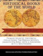 Primary Sources, Historical Collections af Maulana Jalal Aldin Rumi, Frederick Hadland Davis, F. Hadland Davis