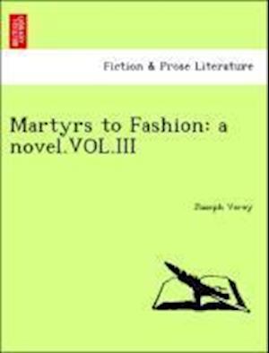 Martyrs to Fashion af Joseph Verey
