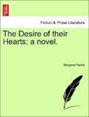 The Desire of Their Hearts af Margaret Parker