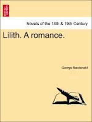 Lilith. a Romance. af George Macdonald