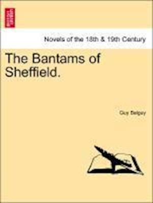 The Bantams of Sheffield. af Guy Balguy