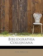 Bibliographia Collijniana af Axel Nelson