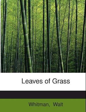 Leaves of Grass af Whitman Walt