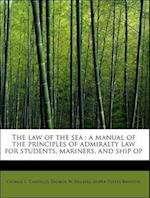 The Law of the Sea af Jasper Yeates Brinton, George L. Canfield, George W. Dalzell