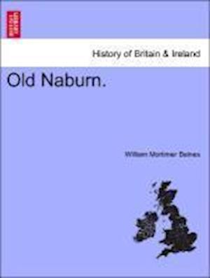 Old Naburn. af William Mortimer Baines