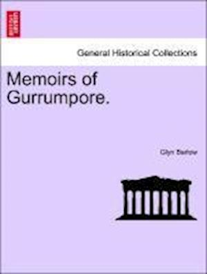 Memoirs of Gurrumpore. af Glyn Barlow