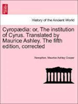 Cyropaedia af Maurice Ashley Cooper, Xenophon