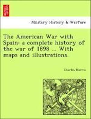 The American War with Spain af Charles Morris
