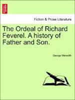 The Ordeal of Richard Feverel. a History of Father and Son. Vol. II af George Meredith