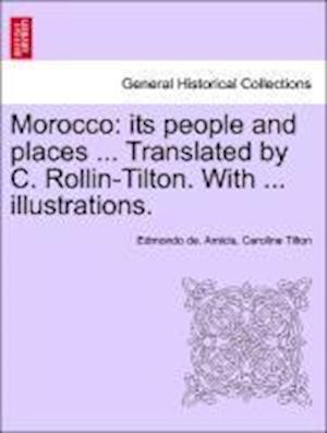 Morocco af Caroline Tilton, Edmondo De Amicis