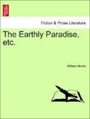 The Earthly Paradise, Etc. Part IV. Second Edition af William Morris
