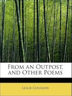 From an Outpost, and Other Poems af Leslie Coulson