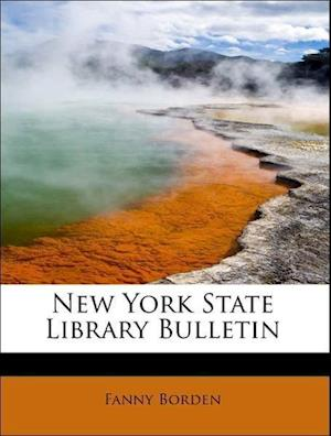 New York State Library Bulletin af Fanny Borden