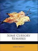 Some Cursory Remarks af James Birket