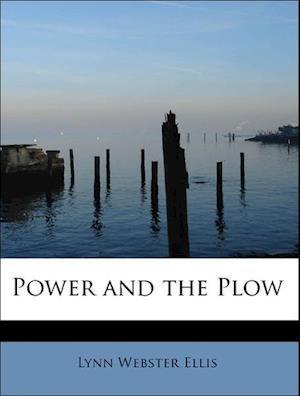 Power and the Plow af Lynn Webster Ellis