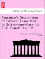 Pausanias's Description of Greece. Translated with a Commentary by J. G.Frazer. Vol. IV. af Sir James George Frazer, Anonymous