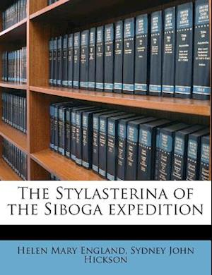 The Stylasterina of the Siboga Expedition af Sydney John Hickson, Helen Mary England