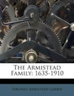 The Armistead Family af Virginia Armistead Garber
